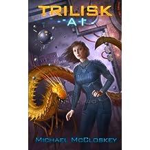 The Trilisk AI