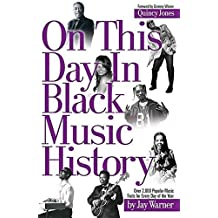 [(On This Day in Black Music History: Over 2,000 Popular Music Facts for Every Day of the Year)] [Author: Jay Warner] published on (April, 2006)