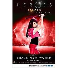 Heroes Reborn - Book 1: Brave New World. Event Series (Heroes Reborn: Official TV Tie-In Series)