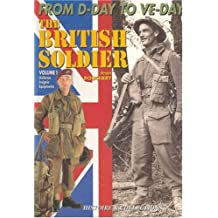 1944-45 British Soldier: Pt. 1: From D-Day to V-Day (From D Day to Ve Day Vol 1)