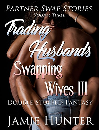 Slut story swapping wife