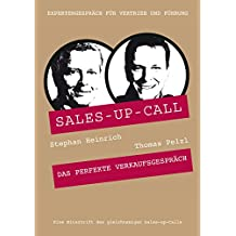 Das perfekte Verkaufsgespräch: Sales-up-Call mit Thomas Pelzl und Stephan Heinrich