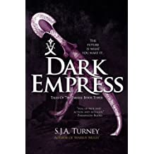 Dark Empress (Tales of the Empire) (Volume 3) by S.J.A. Turney (2014-04-10)