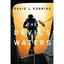 The Devil's Waters (A USAF Pararescue Thriller) by David L. Robbins (2012-11-13)