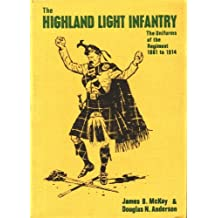 Highland Light Infantry: The Uniforms of the Regiment, 1881-1914