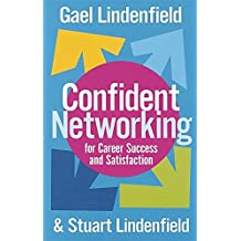 Confident Networking For Career Success And Satisfaction by Stuart Lindenfield (2005-10-27)