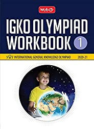 International General Knowledge Olympiad (IGKO) Workbook -Class 1