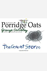 The Adventures of Porridge Oats: The Great Storm: Volume 6 Paperback