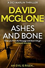 Ashes and Bone (A DCI Marlin Thriller) Paperback
