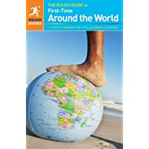 The Rough Guide to First-Time Around The World by Doug Lansky (2013-02-04)