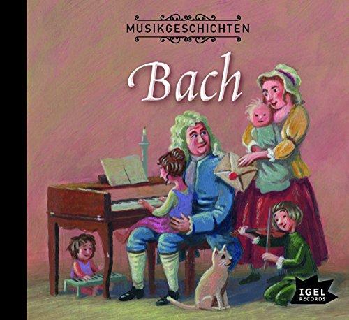 Musikgeschichten - Bach (Markus Vanhoefer) BR / Igel Records 2012 / 2017