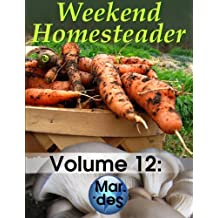 Weekend Homesteader: March (English Edition)