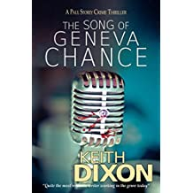The Song of Geneva Chance: A Paul Storey Crime Thriller (Paul Storey Thrillers Book 3)