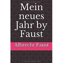 Mein neues Jahr by Faust