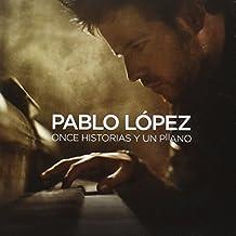 Once Historias Y Un Piano by PABLO LOPEZ (2014-08-03)