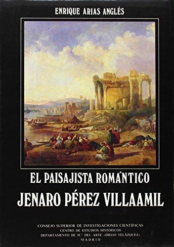 Descargar Libro El paisajista romántico Jenaro Pérez Villaamil de Enrique Arias Anglés