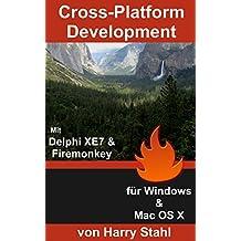 Cross-Platform Development mit Delphi XE7 & Firemonkey für Windows & MAC OS X