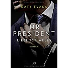 Mr. President - Liebe ist alles (White House-Reihe, Band 2)