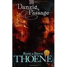 Danzig Passage (Zion Covenant (Paperback))