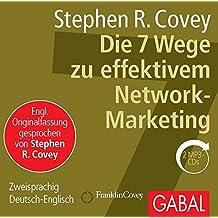 Die 7 Wege zu effektivem Network-Marketing (Dein Business)