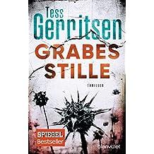 Grabesstille: Ein Rizzoli-&-Isles-Thriller (Rizzoli-&-Isles-Serie 9)