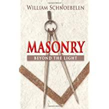 Masonry: Beyond the Light
