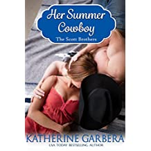 Her Summer Cowboy (The Scott Brothers of Montana Book 2) (English Edition)
