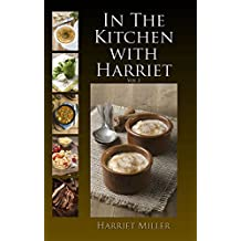 In the Kitchen with Harriet, Vol 2 (English Edition)
