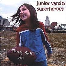 Thursday Night Game by Junior Varsity Superheroes