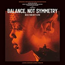 Balance, Not Symmetry (Original Motion Picture Soundtrack) [VINYL]