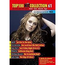 Top 100 Hit Collection 61: 6 Chart-Hits: Set Fire To The Rain - Nur noch kurz die Welt retten - Edge Of Glory - California King Bed - Nur in meinem ... Noten.. Klavier / Keyboard. (Music Factory)