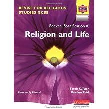 Revise for Religious Studies GCSE for Edexcel: Religion & Life (GCSE Religious Studies for Edexcel)