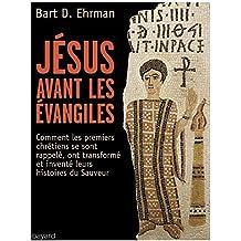 Jesus avant les Evangiles