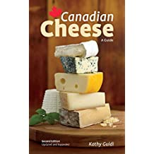 Canadian Cheese: A Guide