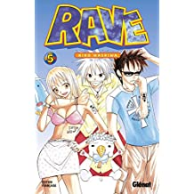 Rave - Tome 05