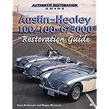 Austin-Healey 100/100-6/3000 Restoration Guide