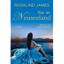 Star in Neuseeland (Neuseeland-Reihe 6)