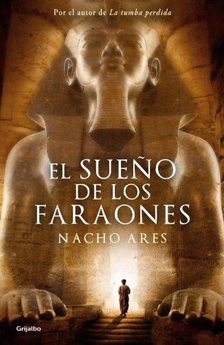 El sueno de los faraones por Nacho Ares epub