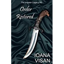 Order Restored (The Impaler Legacy Book 3)