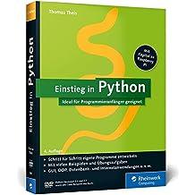 Einstieg in Python: Ideal für Programmieranfänger geeignet (Galileo Computing)