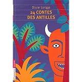 24 contes des Antilles