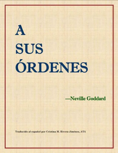 Descargar Libro A sus órdenes - At Your Command (Translated) de Neville Goddard