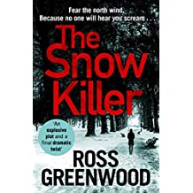 The Snow Killer: The start of an explosive new crime series for 2020 (DI Barton Series)