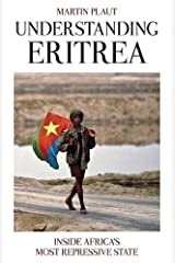 Understanding Eritrea: Inside Africa's Most Repressive State Paperback