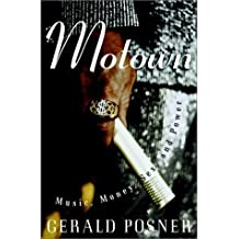 Motown: Music, Money, Sex, and Power by Gerald Posner (2002-12-24)
