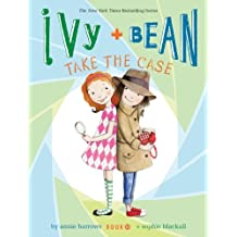 Ivy and Bean Take the Case (Book 10) by Annie Barrows (2014-08-12)