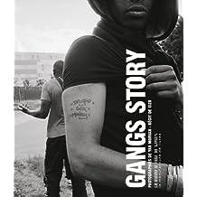 Gangs Story