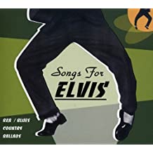 Songs for Elvis