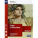 Donum grammatica. Openbook-Grammatica-Laboratorio-Quaderno-Extrakit. Con e-book. Con espansione online. Per le Scuole superiori: 1