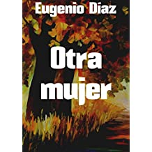 Otra mujer (Spanish Edition)